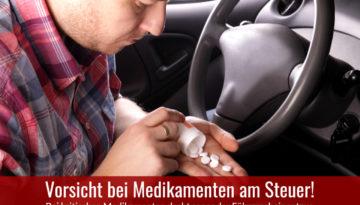 Medikamente am Steuer - Entzug der Fahrerlaubnis